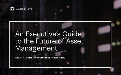 Blockchain and Asset Management Part 1