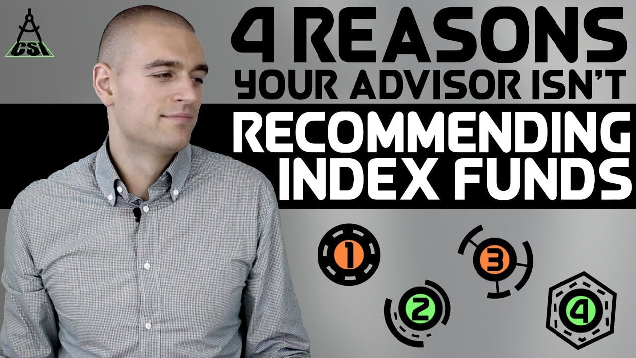 4 Reasons Your Advisor Isn't Recommending Index Funds